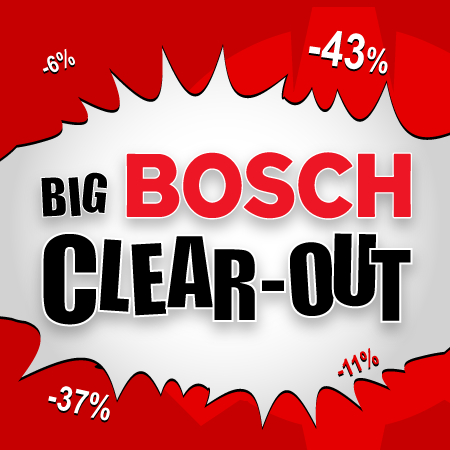 Big Bosch Clear-Out