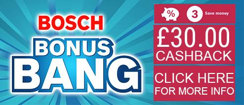 Bosch Bonus Bang £30 Cashback